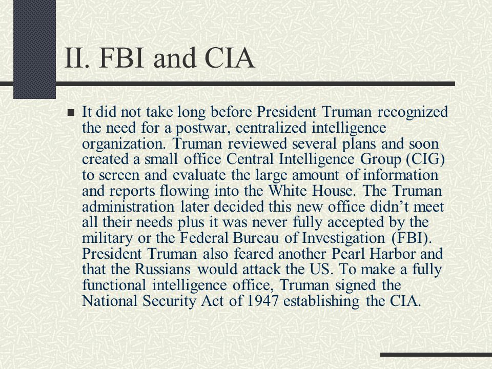 II. FBI and CIA