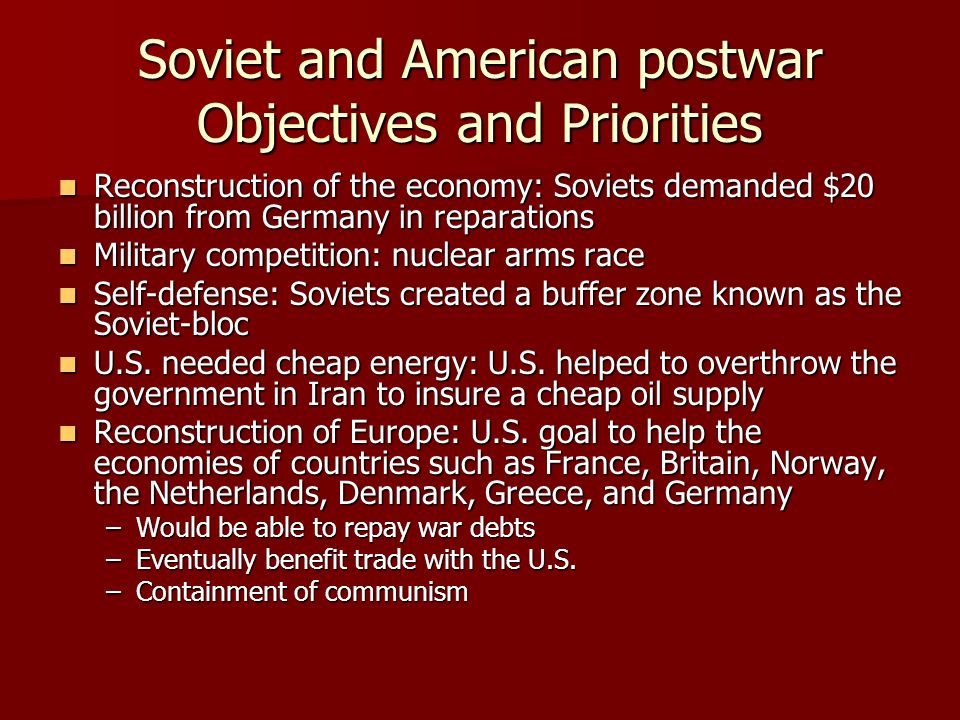 Soviet and American postwar Objectives and Priorities