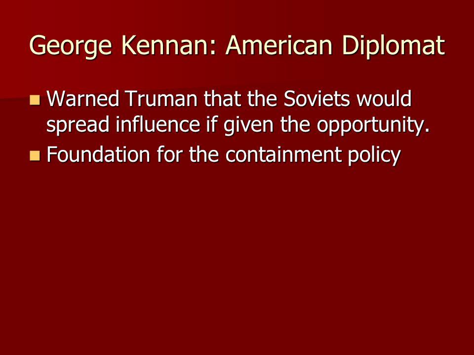 George Kennan: American Diplomat