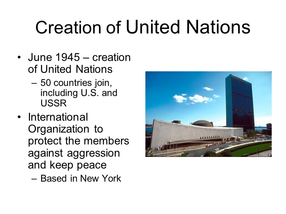 Creation of United Nations