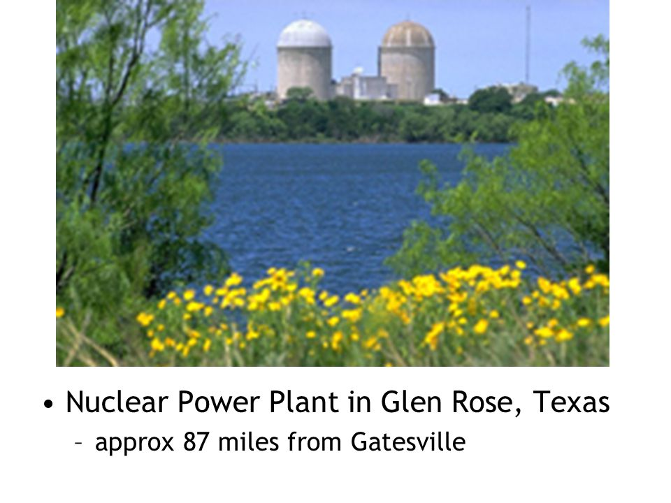 Nuclear Power Plant in Glen Rose, Texas