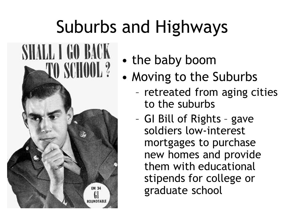 Suburbs and Highways the baby boom Moving to the Suburbs
