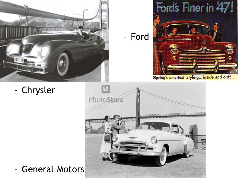 Ford Chrysler General Motors