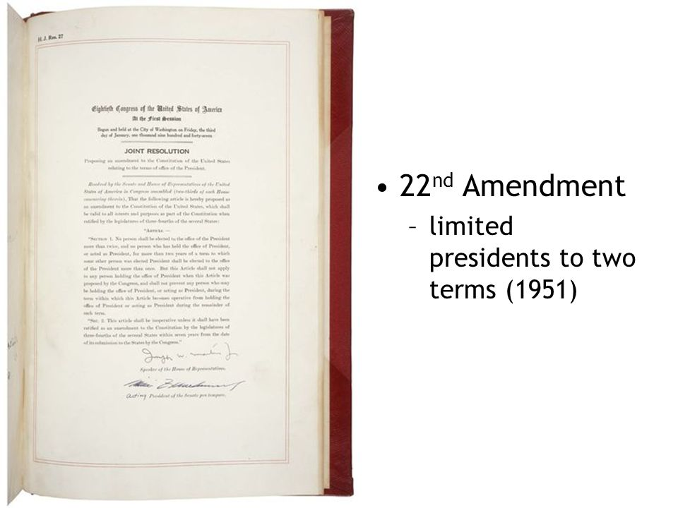 22nd Amendment limited presidents to two terms (1951)