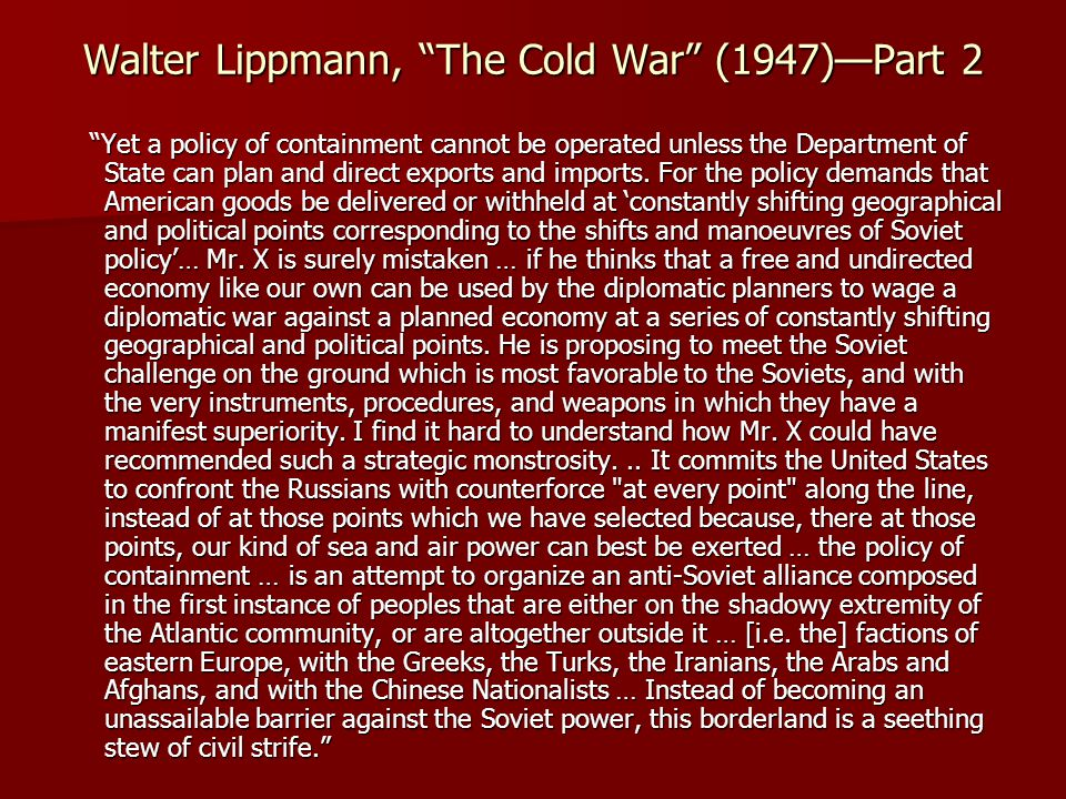 Walter Lippmann, The Cold War (1947)—Part 2