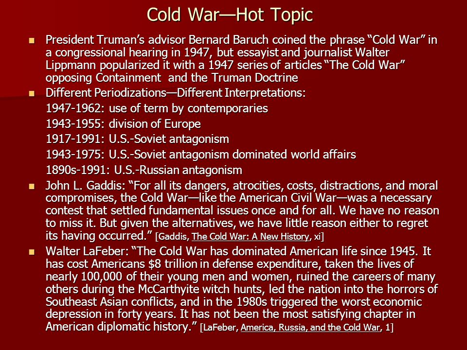 Cold War—Hot Topic