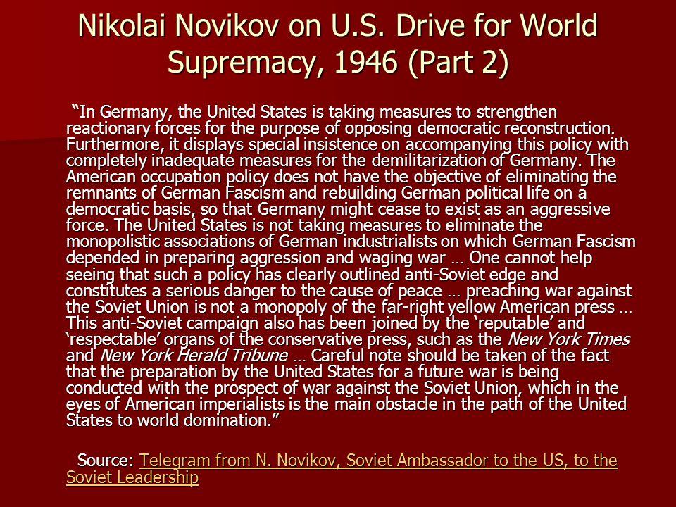 Nikolai Novikov on U.S. Drive for World Supremacy, 1946 (Part 2)