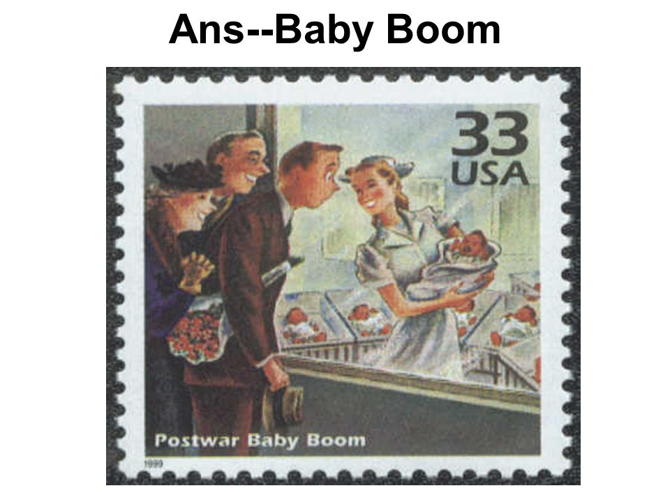 Ans--Baby Boom