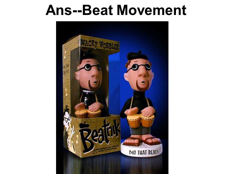 Ans--Beat Movement