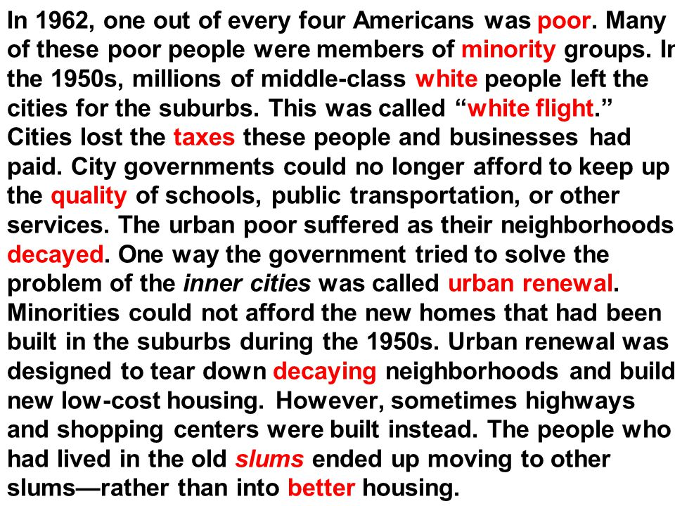 In 1962, one out of every four Americans was poor
