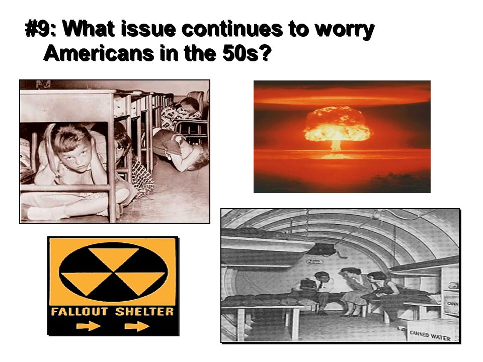 #9: What issue continues to worry Americans in the 50s