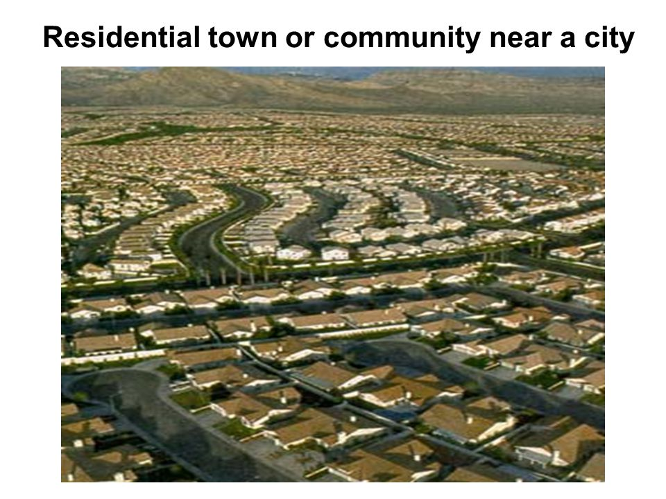 Residential town or community near a city