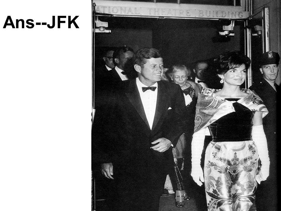 Ans--JFK