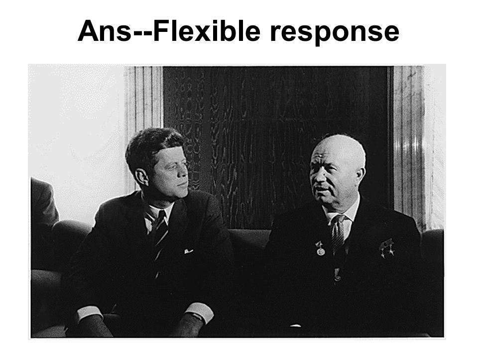 Ans--Flexible response