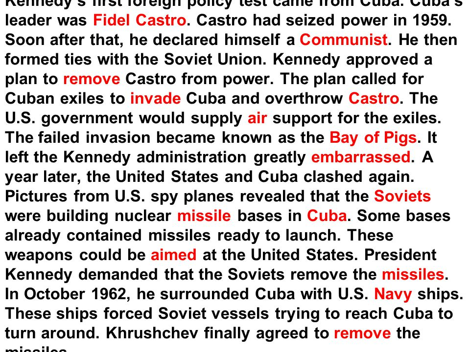 Kennedy's first foreign policy test came from Cuba