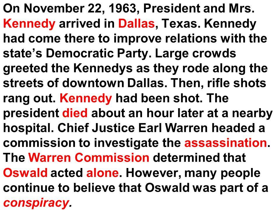 On November 22, 1963, President and Mrs