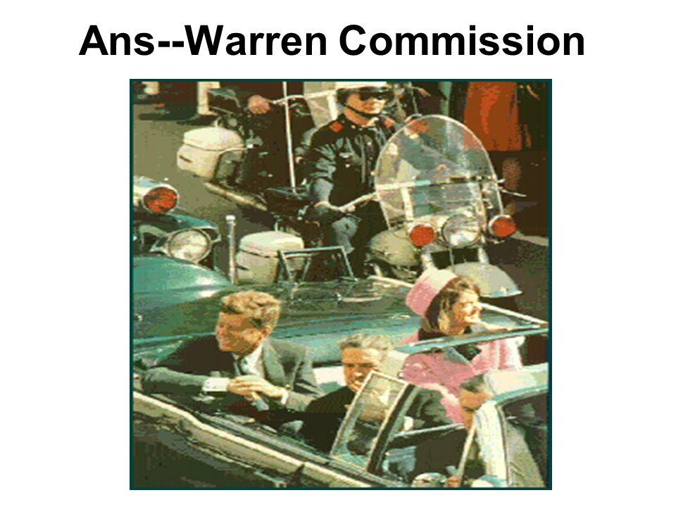 Ans--Warren Commission