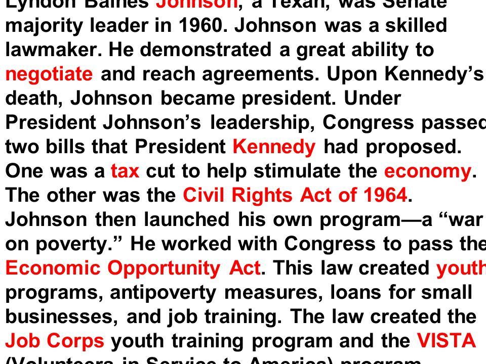 Lyndon Baines Johnson, a Texan, was Senate majority leader in 1960