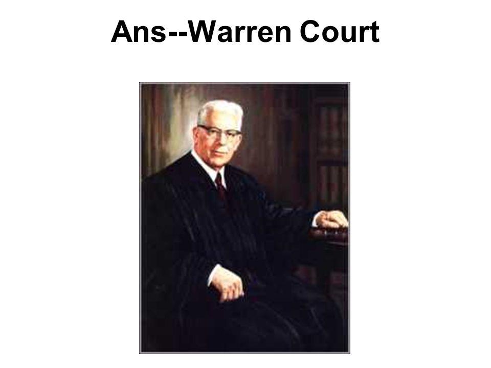 Ans--Warren Court