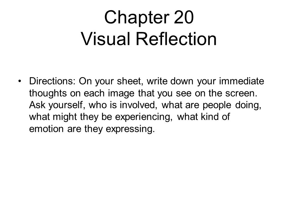 Chapter 20 Visual Reflection