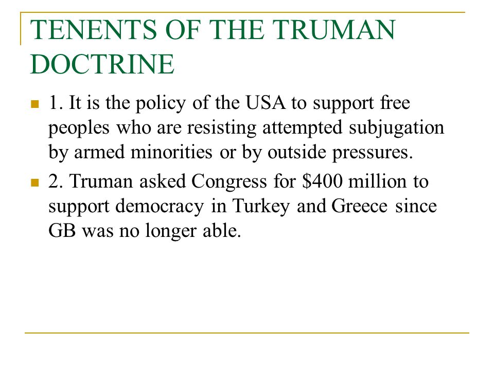 TENENTS OF THE TRUMAN DOCTRINE
