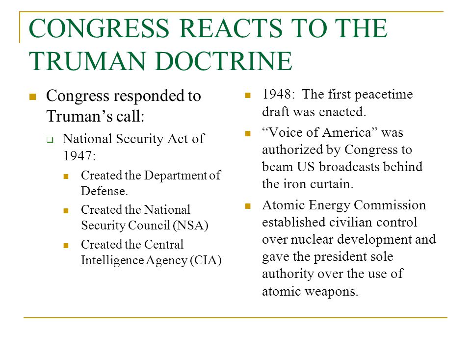 CONGRESS REACTS TO THE TRUMAN DOCTRINE