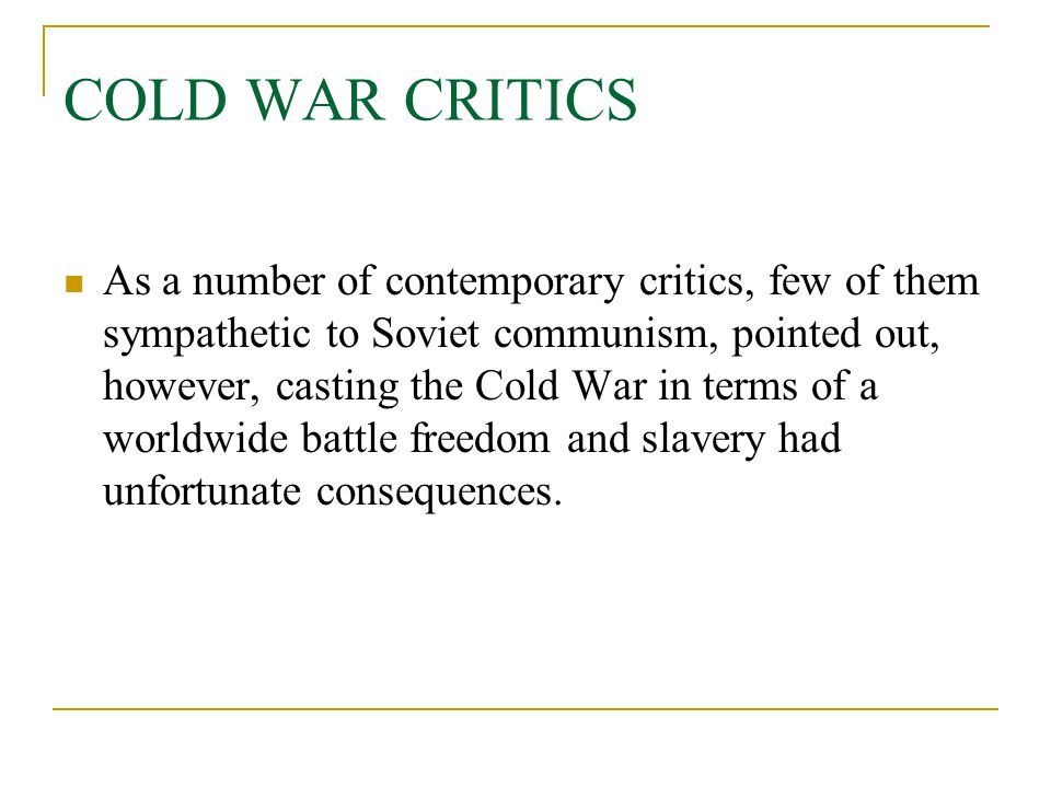 COLD WAR CRITICS