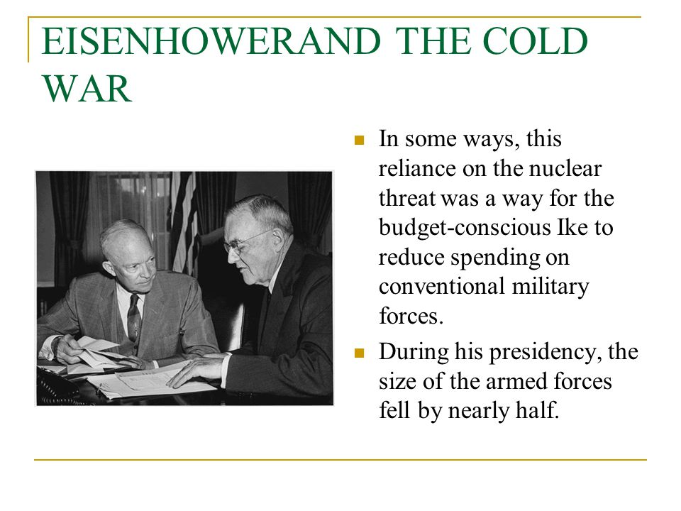 EISENHOWERAND THE COLD WAR
