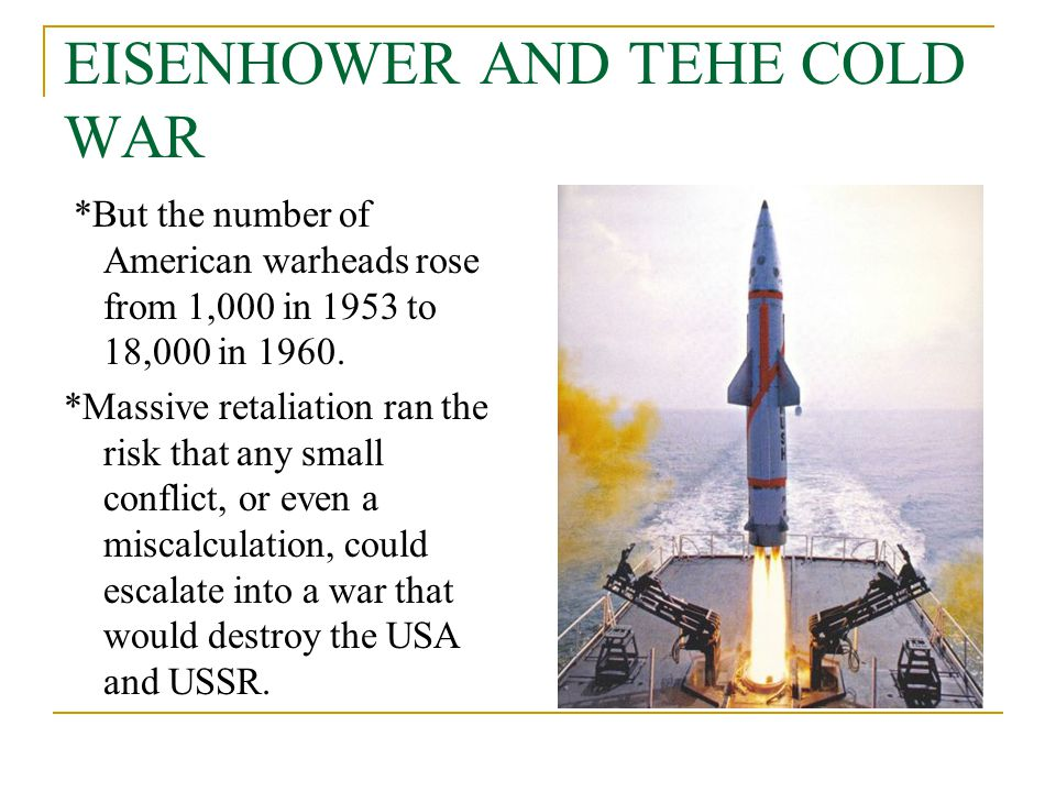 EISENHOWER AND TEHE COLD WAR