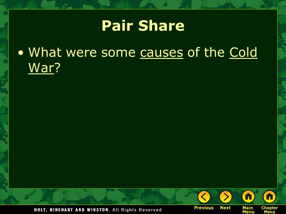 Pair Share What were some causes of the Cold War