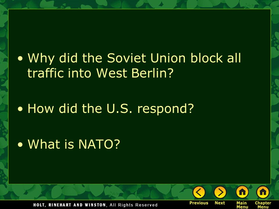 Why did the Soviet Union block all traffic into West Berlin