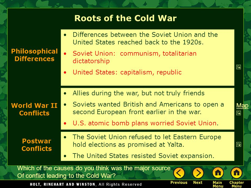 Roots of the Cold War Differences between the Soviet Union and the United States reached back to the 1920s.