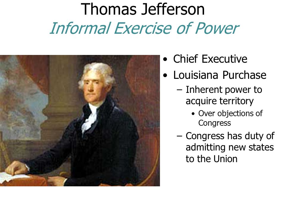 Thomas Jefferson Informal Exercise of Power