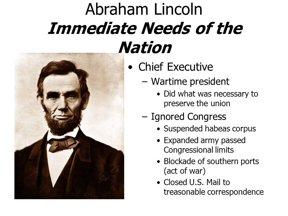 Abraham Lincoln Immediate Needs of the Nation
