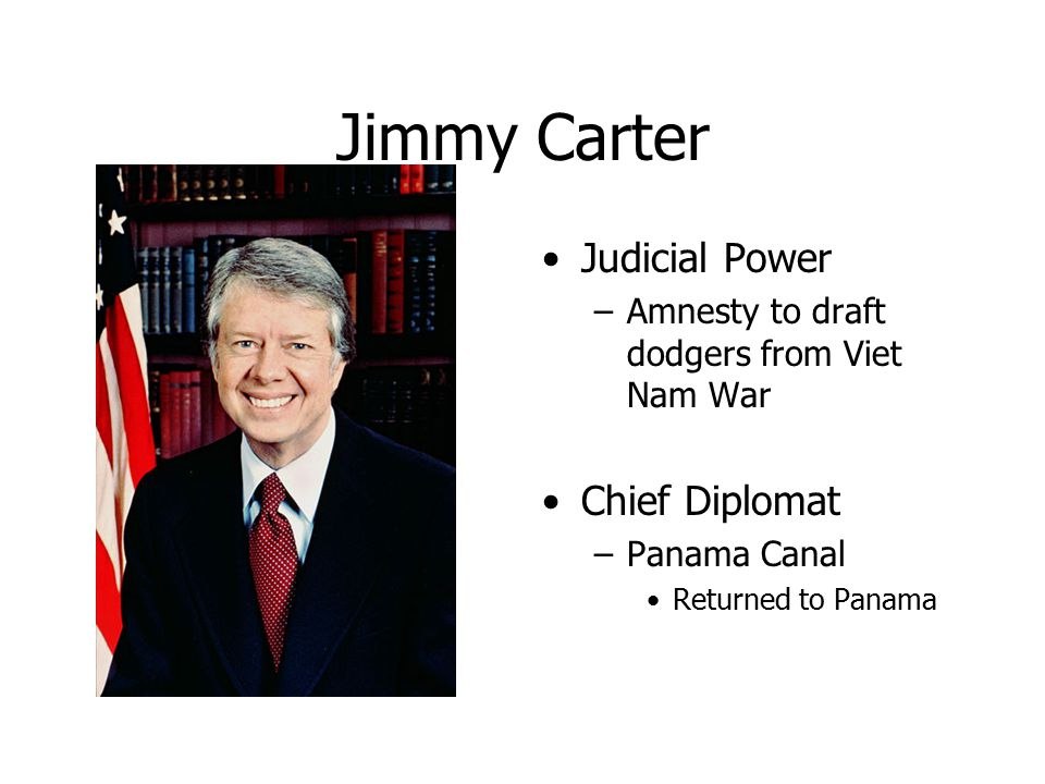 Jimmy Carter Judicial Power Chief Diplomat