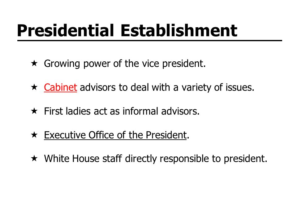 Presidential Establishment