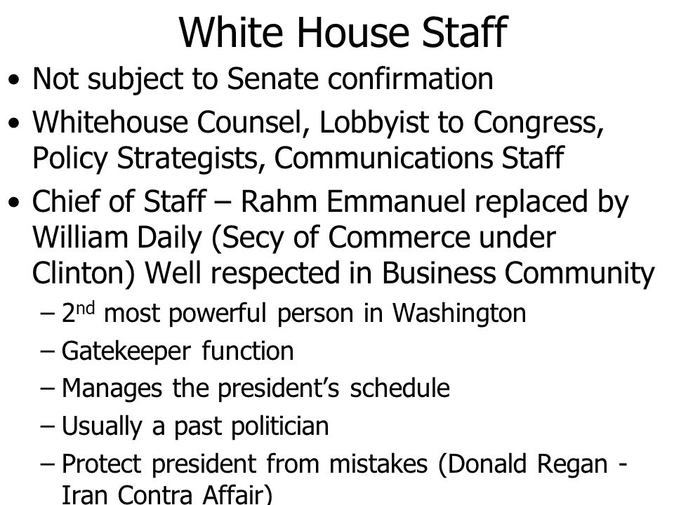 White House Staff Not subject to Senate confirmation