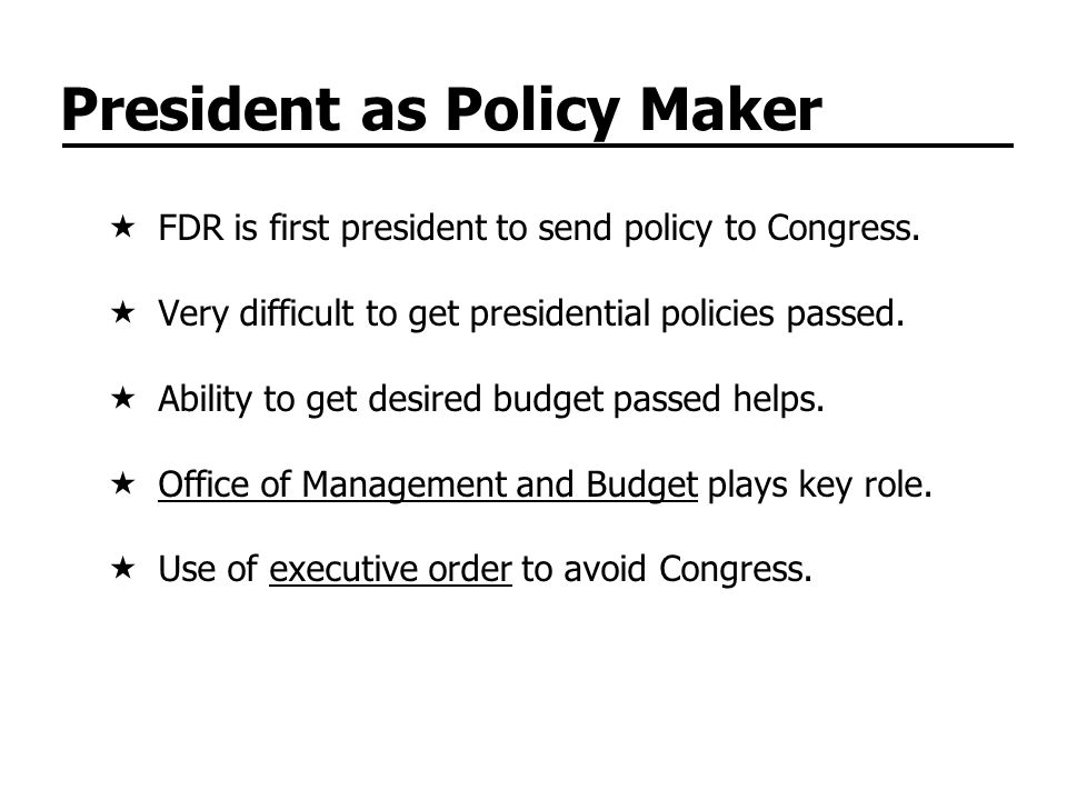 President as Policy Maker