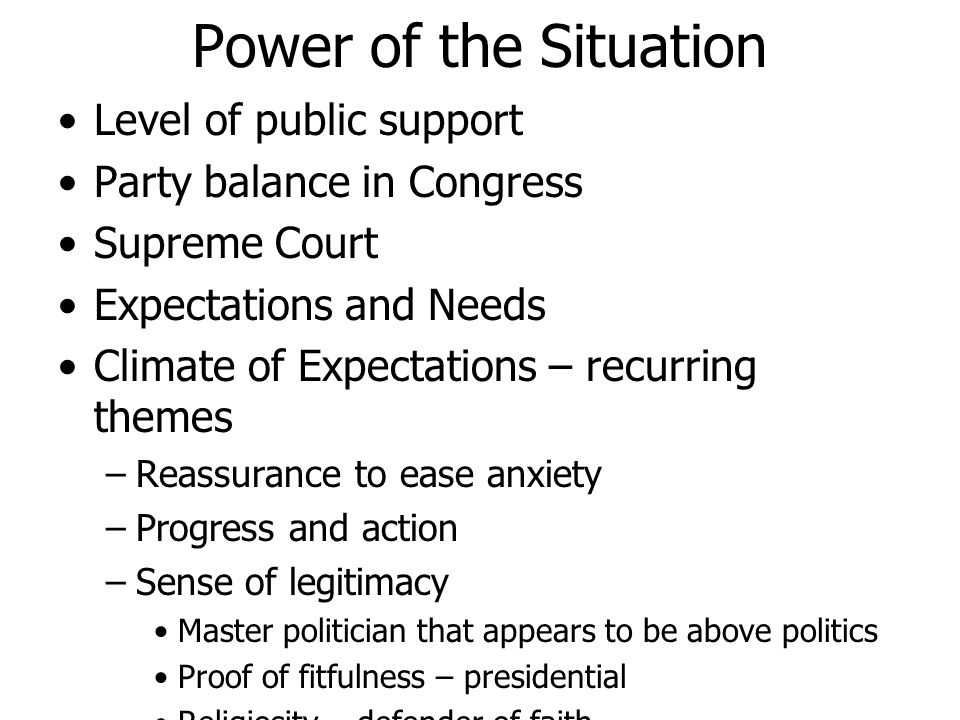 Power of the Situation Level of public support