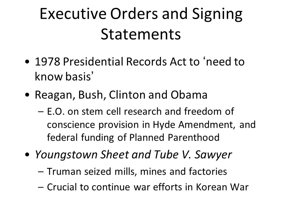 Executive Orders and Signing Statements