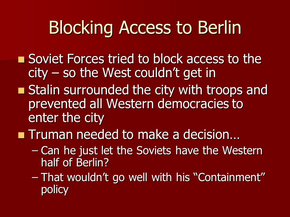 Blocking Access to Berlin
