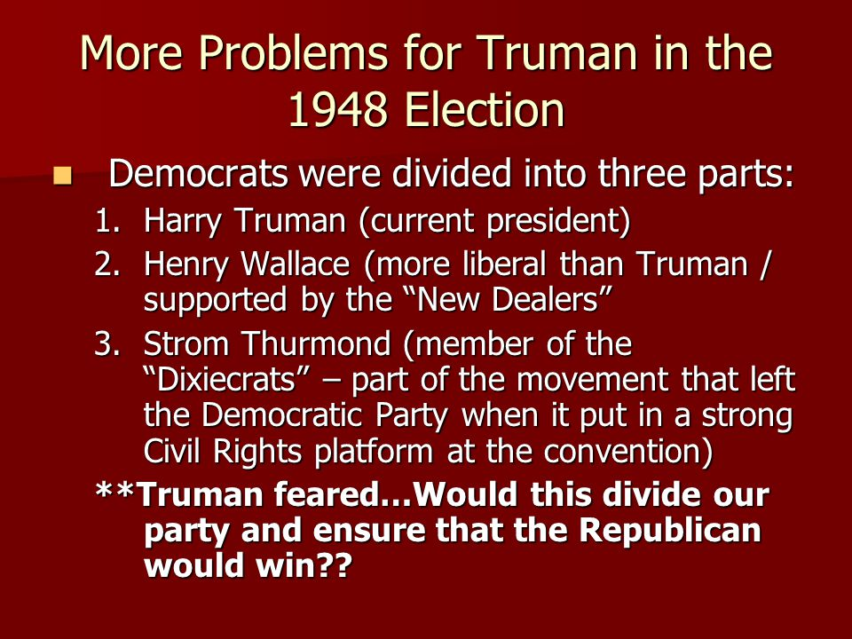 More Problems for Truman in the 1948 Election