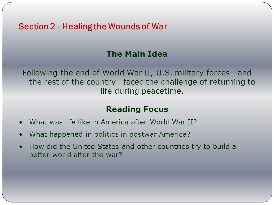 Section 2 - Healing the Wounds of War