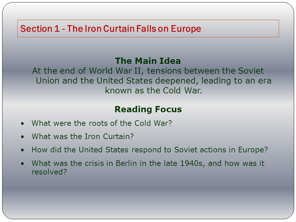 Section 1 - The Iron Curtain Falls on Europe