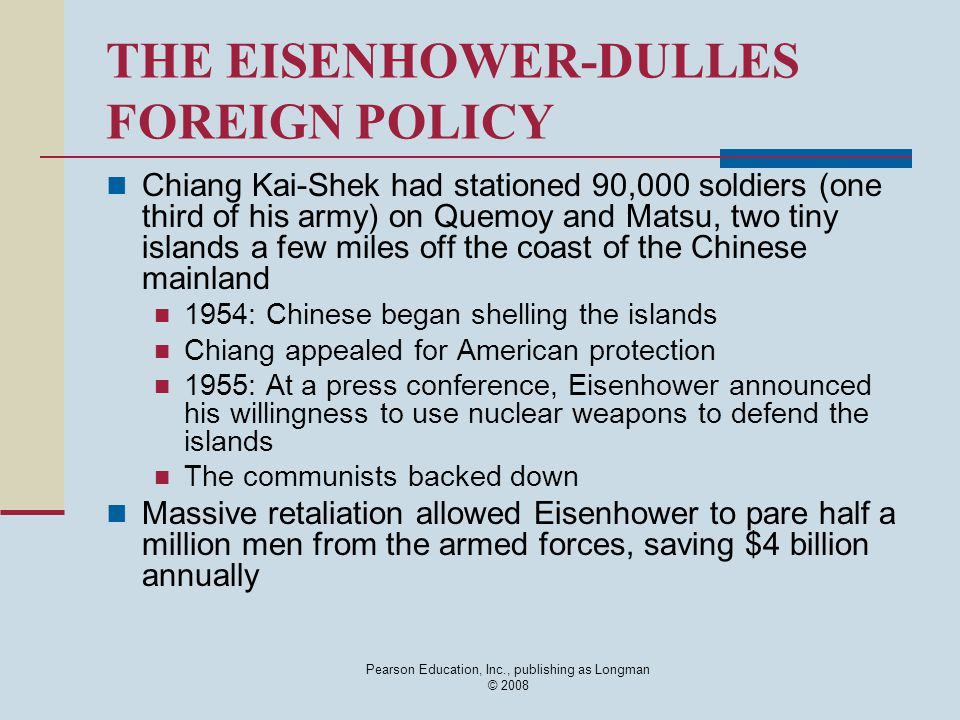 THE EISENHOWER-DULLES FOREIGN POLICY