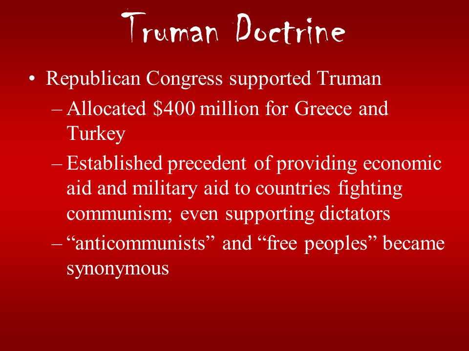 Truman Doctrine Republican Congress supported Truman