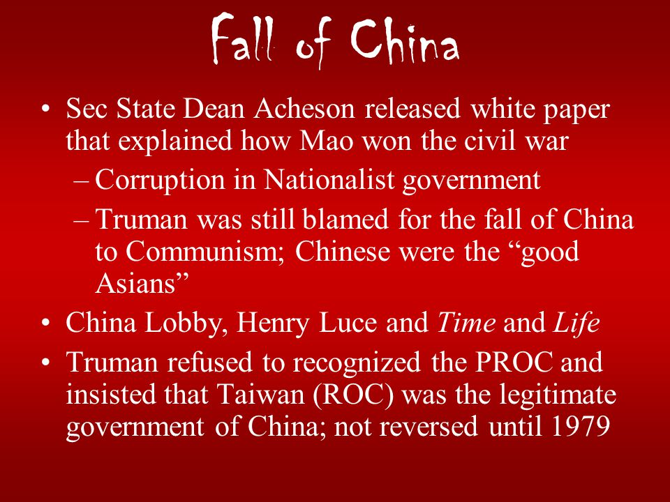 Fall of China Sec State Dean Acheson released white paper that explained how Mao won the civil war.