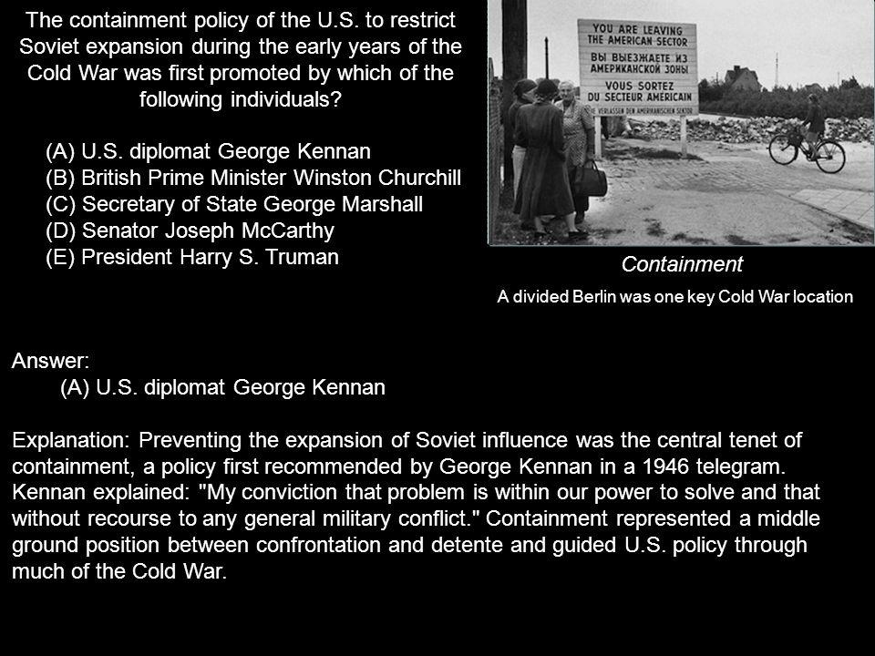 (A) U.S. diplomat George Kennan