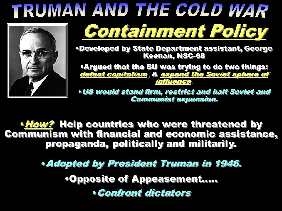 Containment Policy TRUMAN AND THE COLD WAR