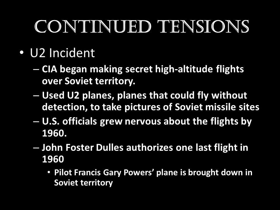 Continued Tensions U2 Incident